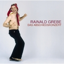 Das Abschiedskonzert/Rainald Grebe