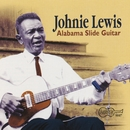 Alabama Slide Guitar/Johnnie Lewis