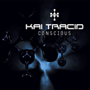 Conscious/Kai Tracid