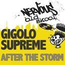 After The Storm/Gigolo Supreme