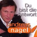 Du bist die Antwort/Andreas Nagel