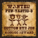 Cotton Eye Joe/Fun-Tastic-3
