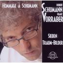 Hommage à Schumann/Franz Vorraber