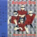 Nestor el cyborg/Aviador Dro