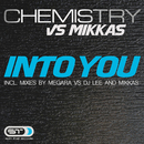 Into You/Chemistry vs Mikkas