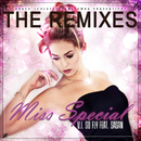 Miss Special (feat. Sasan) (The Remixes)/V.I. So Fly