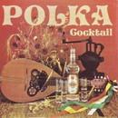 Polka Cocktail/Das Orchester Claudius Alzner