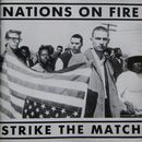 Strike The Match/Nations On Fire