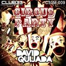 Circus Party/David Quijada