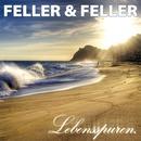 Lebensspuren/Feller & Feller