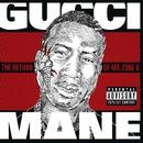 The Return of Mr. Zone 6/Gucci Mane