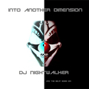 Into Another Dimension/DJ Nightwalker