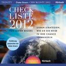 Checkliste 2012 - 7 Strategien, wie sie die Krise in Ihre Chance verwandeln/Dieter Broers