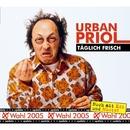 Täglich Frisch - Update zur Wahl 2005/Urban Priol