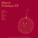 Merry Fishmas EP/Arezu Weitholz