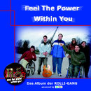 Feel The Power Within You/Rolli-Gang