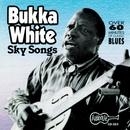 Sky Songs/Bukka White