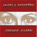 Fremde Augen/Angela Novotny
