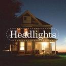 Remixes/Headlights