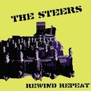 Rewind Repeat/The Steers