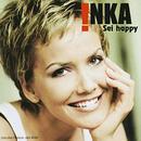 Sei Happy/Inka