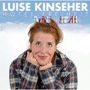 Hotel Freiheit/Luise Kinseher