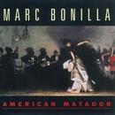 American Matador/Marc Bonilla