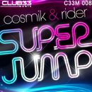 Superjump/Cosmik & Rider