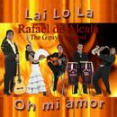 Lai Lo La / Oh Mi Amor/Rafael De Alcala