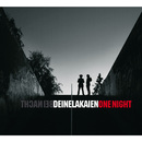 One Night/Deine Lakaien
