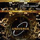 Rotating Wheels/Univerve