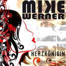 Herzkönigin/Mike Werner