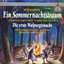 Mendelssohn : A Midsummer Night's Dream & The First Walpurgis Night/Nikolaus Harnoncourt