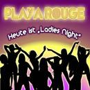 Ladies Night/Playa Rouge