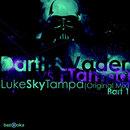 LukeSkyTampa (Part 1)/Darth & Vader
