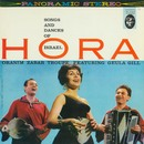 Hora! Songs And Dances Of Israel/Oranim Zabar Troupe