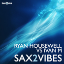 Sax2Vibes/Ryan Housewell vs. Ivan M