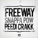 Snappa Pow (feat. Peedi Crakk)/Freeway