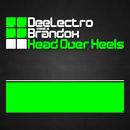 Head Over Heels/DeeLectro meets Brandox