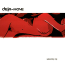 Saturday/Deja-Move