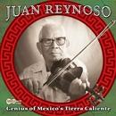 Genius Of Mexico's Tierra Caliente/Juan Reynoso