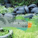 This Is Not the Green Fury/Matt Pond PA