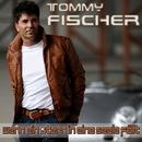 Wenn ein Stern in eine Seele faellt [reloaded]/Tommy Fischer