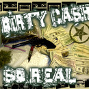 So Real/Dirty Cash