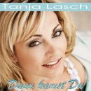 Dann kamst Du/Tanja Lasch