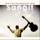 Where The Thundergiants Sleep/Sangit