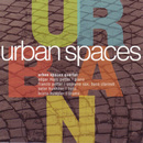 Urban Spaces/Urban Spaces Quartet