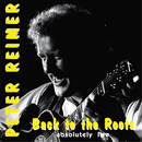 Back To The Roots - Absolutely Live/Peter Reimer