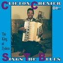 Sings The Blues/Clifton Chenier