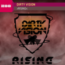 Rising/Dirty Vision